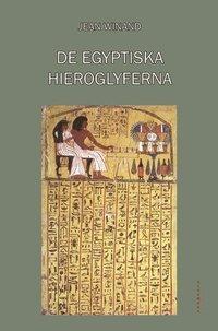 bokomslag De egyptiska hieroglyferna