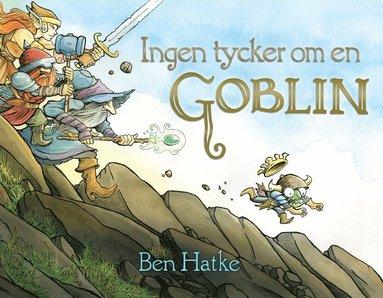 bokomslag Ingen tycker om en Goblin
