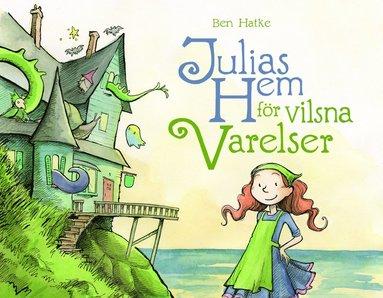 bokomslag Julias hem för vilsna varelser