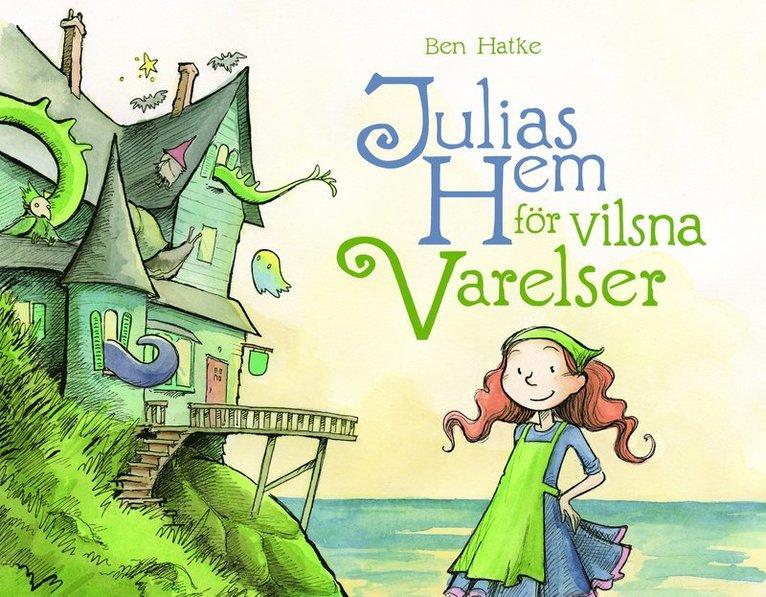 Julias hem för vilsna varelser 1