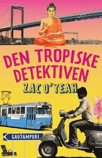 bokomslag Den tropiske detektiven
