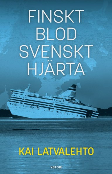 bokomslag Finskt blod, svenskt hjärta
