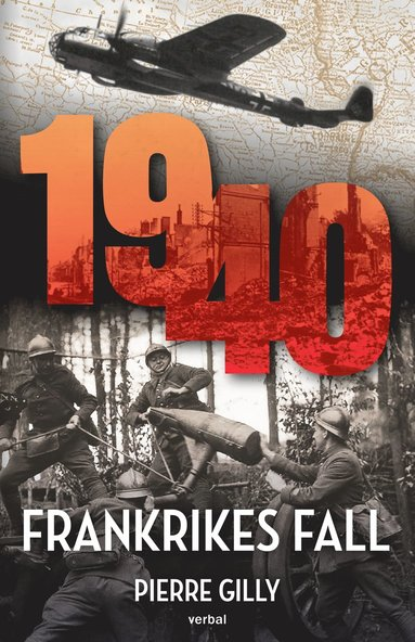 bokomslag 1940 : Frankrikes fall