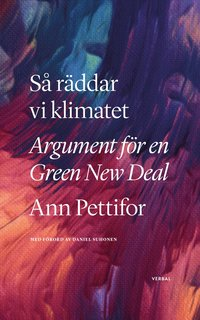bokomslag Så räddar vi klimatet : argument för en Green New Deal