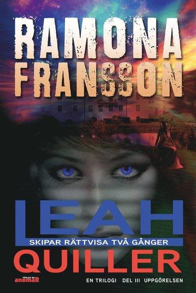 bokomslag Leah Quiller. Del 3, Uppgörelsen