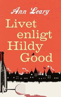 bokomslag Livet enligt Hildy Good