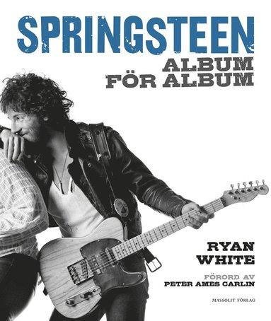 bokomslag Springsteen : album för album