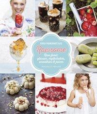 bokomslag Rawsome - Raw food : glassar, milkshakes, smoothies & juicer