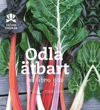 bokomslag Odla ätbart på liten yta