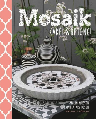 bokomslag Mosaik, kakel & betong