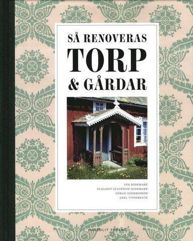 bokomslag Så renoveras torp och gårdar