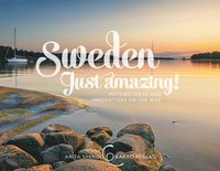 bokomslag Sweden - just amazing! : putting ideas and innovations on the map