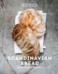 bokomslag Scandinavian bread : simple, smart & delicious