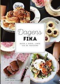 bokomslag Dagens fika : kaffe & kakor, lunch och en pratstund