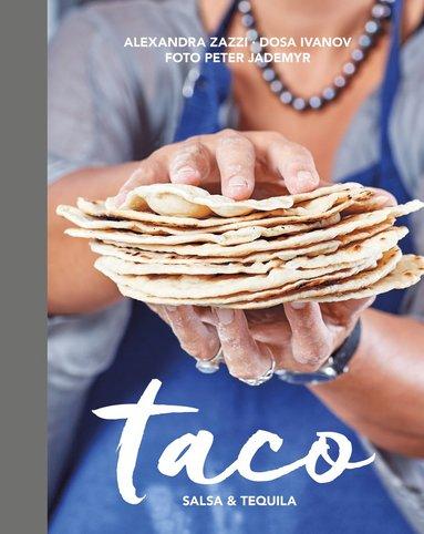 bokomslag Taco, salsa & tequila