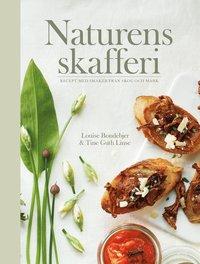bokomslag Naturens skafferi : recept med smaker från skog och mark