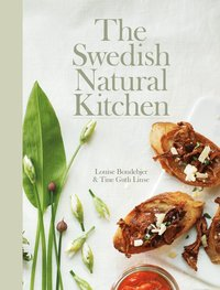 bokomslag The Swedish Natural Kitchen