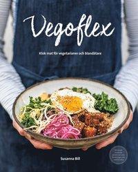 bokomslag Vegoflex : klok mat för vegetarianer och blandätare