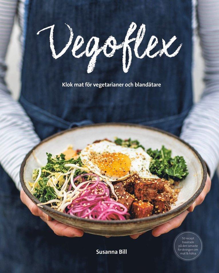 Vegoflex : klok mat för vegetarianer och blandätare 1