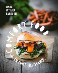 bokomslag Comfort food : från Chile till Skanör