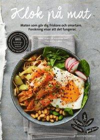 bokomslag Klok på mat : maten som gör dig friskare och smartare