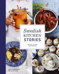 bokomslag Swedish kitchen stories : recipes, culture and tradition