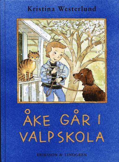 bokomslag Åke går i valpskola