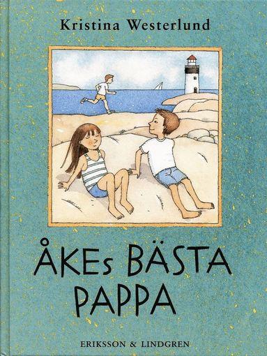 bokomslag Åkes bästa pappa