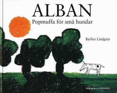 bokomslag Alban : popmuffa för småhundar