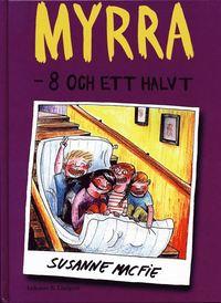 bokomslag Myrra - 8 och ett halvt