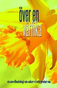 bokomslag Över en vårfika