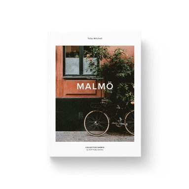 bokomslag The Weekender Malmo