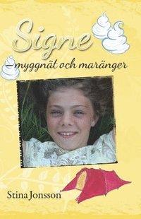 bokomslag Signe. Myggnät och maränger