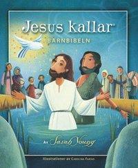 bokomslag Jesus kallar : barnbibeln