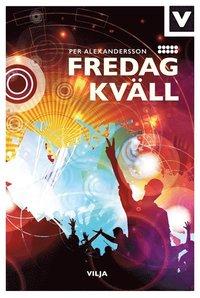 bokomslag Fredag kväll (bok + ljudbok)