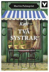 bokomslag Kafé Två systrar