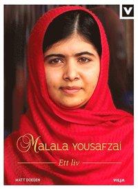 bokomslag Malala Yousafzai  : ett liv