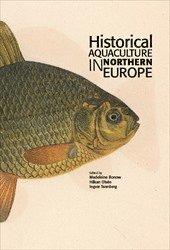 bokomslag Historical Aquaculture in Northern Europe