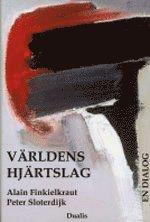 bokomslag Världens hjärtslag : en dialog