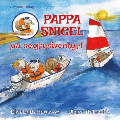 bokomslag Pappa Snigel på seglaräventyr