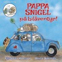 bokomslag Pappa Snigel på biläventyr