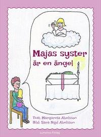 bokomslag Majas syster är en ängel