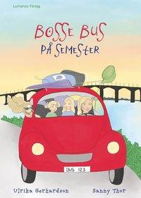 bokomslag Bosse Bus på semester