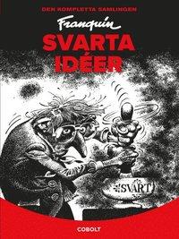 bokomslag Svarta idéer : den kompletta utgåvan