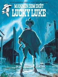 bokomslag Mannen som sköt Lucky Luke
