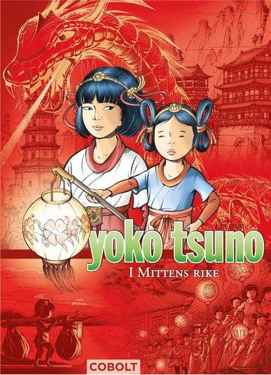bokomslag Yoko Tsuno. I Mittens rike