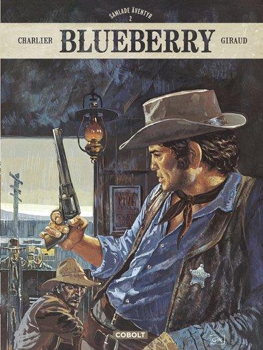 bokomslag Blueberry. Samlade äventyr 2