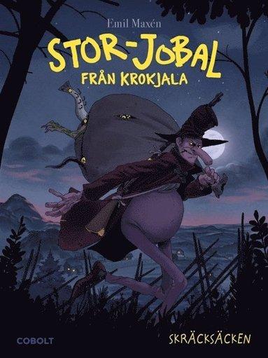 bokomslag Stor-Jobal från Krokjala. Skräcksäcken