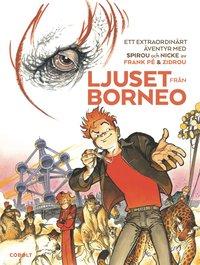 bokomslag Spirou. Ljuset från Borneo