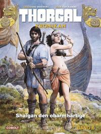 bokomslag Thorgal. Shaïgan den obarmhärtige
